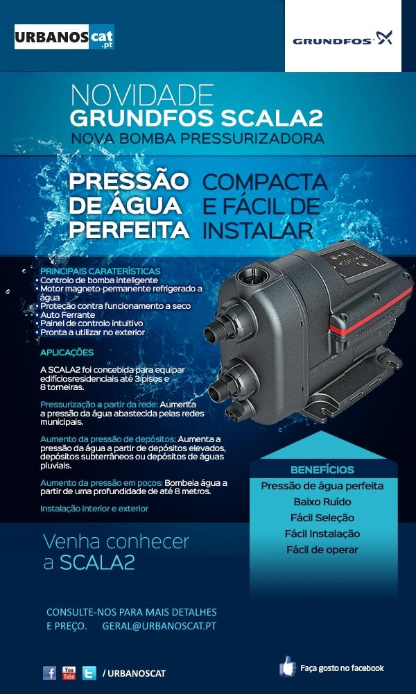 Novidade Grundfos SCALA 2 – Pressão de Água Perfeita