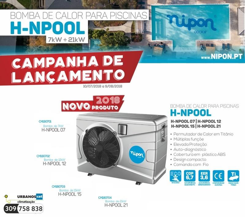 A partir de hoje até dia 9 de agosto de 2018 aproveite os preços especiais da campanha de lançamento da nova bomba de calor para pisicinas H-NPOOL da Nipon®.